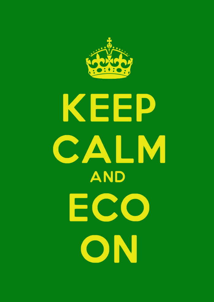 Keep Calm And Eco On